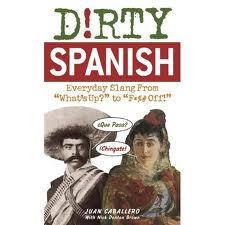 Dirty Spanish
